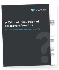Evaluating-Ediscovery-Vendors-5-Critical-Questions-Whitepaper-Everlaw