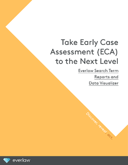 Everlaw_Early_Case_Assessment