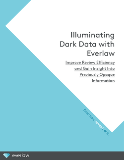 Everlaw_Illuminating_DarkData